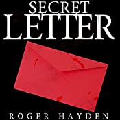 The Secret Letter: The Beginning | Roger Hayden