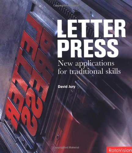 Read Online Letterpress: New Applications For Traditional Skills PDF
