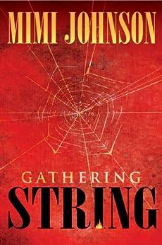 Gathering String by [Johnson, Mimi]