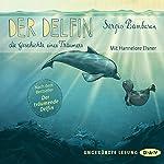 Der Delfin - Die Geschichte eines Träumers | Sergio Bambaren