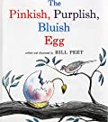 The Pinkish, Purplish, Bluish Egg (Sandpiper Books), by Bill Peet