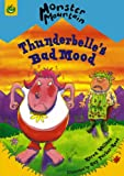 Thunderbelle's Bad Mood, Karen Wallace, 1843626292