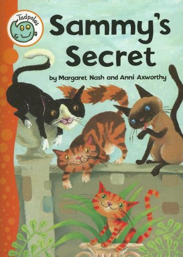 Sammy's Secret (Tadpoles) by Crabtree Publishing Company