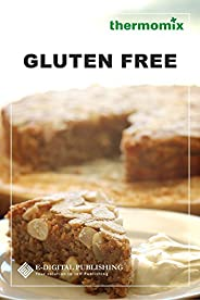 Gluten Free recipes for the Thermomix TM5 (English Edition)