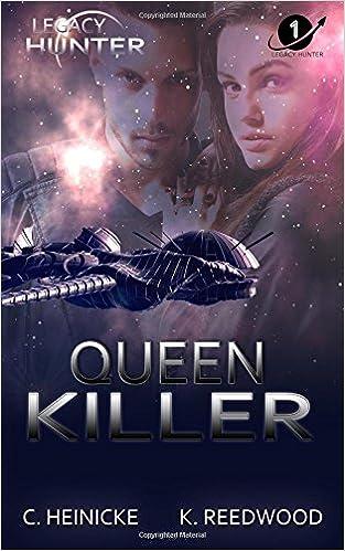 Book Queen Killer: Volume 1 (Legacy Hunter)