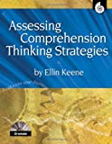 Assessing Comprehension Thinking Strategies (Accessing Comprehension Thinking Strategies), Ellin Keene, M.A., 1425804365