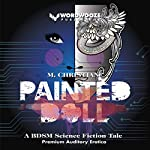 Painted Doll: An Erotic Science Fiction Novel | M. Christian