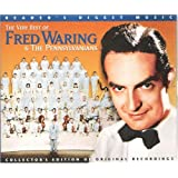The Very Best of Fred Waring and the Pennsylvanians