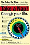 Take a Nap! Change Your Life.