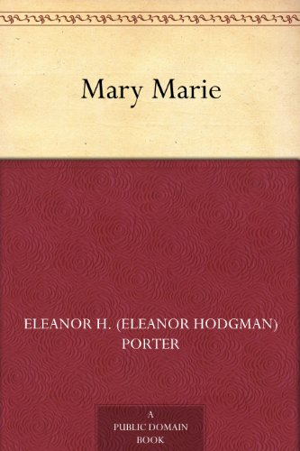 Mary-Marie by Eleanor H. Porter