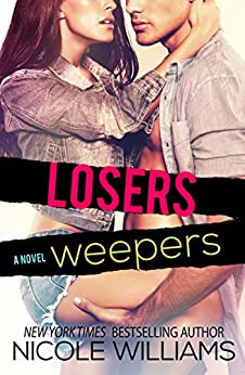 Losers Weepers (Finders Keepers Book 2) by [Williams, Nicole]