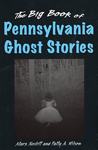 The Big Book of Pennsylvania Ghost Stories (Big Book of Ghost Stories)