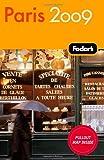 Fodor's Paris 2009, Fodor's Travel Publications, Inc. Staff, 1400019486
