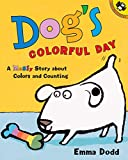 Dog's Colorful Day: A Messy Story About Colors and Counting (Picture Puffins)