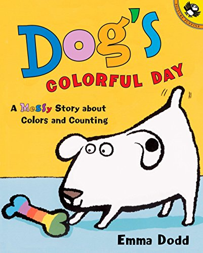 Colour Spot (Dog's Colorful Day: A Messy Story About Colors and Counting (Picture Puffins))