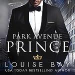 Park Avenue Prince | Louise Bay