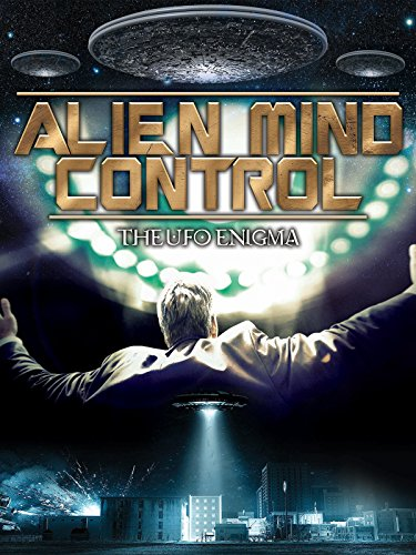 alien-mind-control-the-ufo-enigma