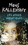"""Afficher """"Les anges aquatiques"""""""