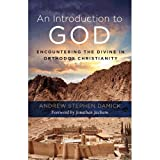 img - for An Introduction to God: Encountering the Divine in Orthodox Christianity book / textbook / text book