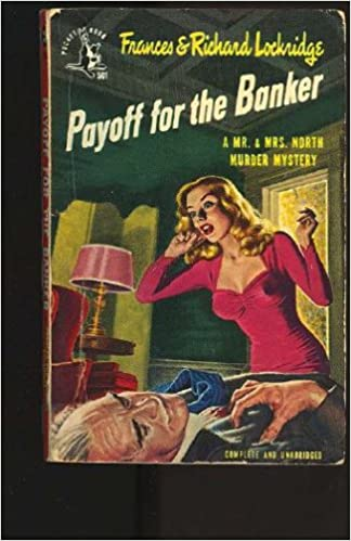 Book Payoff for the Banker (A Mr. & Mrs. North Murder Mystery)