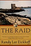 The Raid, Randy Lee Eickhoff, 0312851928