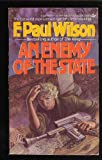 An Enemy of the State, F. Paul Wilson, 0425068331