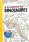 A la recherche des dinosaures : Paléontologie et Paper Toy par Tennant