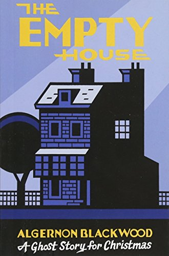 Image of The Empty House: A Ghost Story for Christmas (Seth's Christmas Ghost Stories)