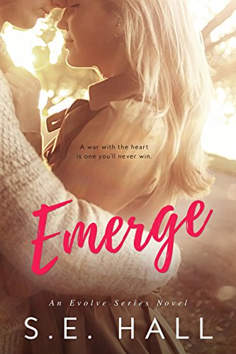 Emerge (Evolve Series #1) by [Hall, S.E.]
