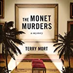 The Monet Murders | Terry Mort