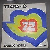 Traga Diez (10) 1972 por Eduardo Morell para 790 Radio Musical (CBS CS - 10.88 Vinyl)