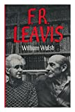 F. R. Leavis, William Walsh, 0253194261