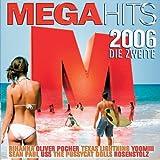 Megahits 2006-die Zweite