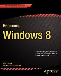 Beginning Windows 8 (Expert's Voice in Windows 8)