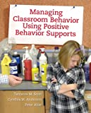 img - for Managing Classroom Behavior Using Positive Behavior Supports book / textbook / text book
