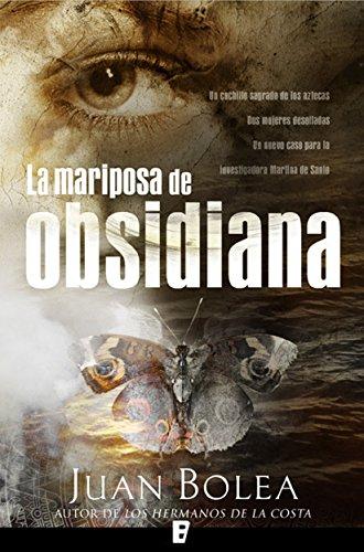 La mariposa de Obsidiana (Serie Martina de Santo 2) (Spanish Edition)
