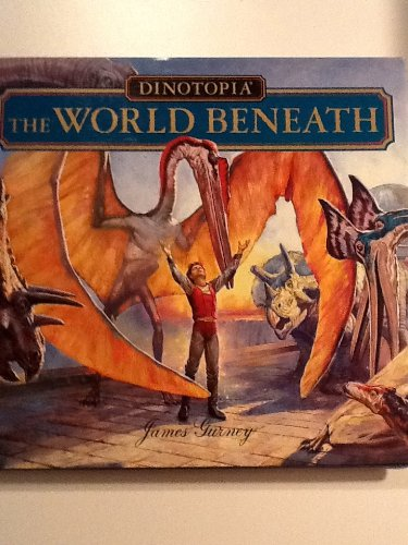 Dinotopia: The World Beneath James Gurney