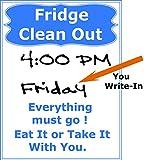 Fridge Clean Out Vinyl PVC Sign