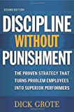 Discipline Without Punishment, Dick Grote, 081447330X