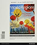 img - for World Regions in Global Context: Peoples, Places, and Environments, Books a la Carte Plus MasteringGeography with Pearson eText -- Access Card Package (6th Edition) book / textbook / text book
