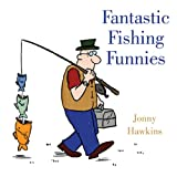 Fantastic Fishing Funnies, Jonny Hawkins, 1628736844