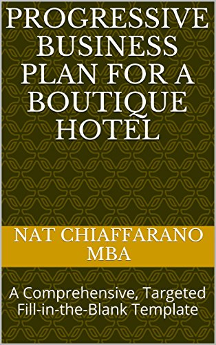 Amazoncom Progressive Business Plan For A Boutique Hotel A - Boutique hotel business plan template