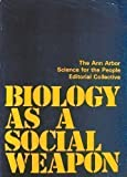 Biology As a Social Weapon, , 0808745344