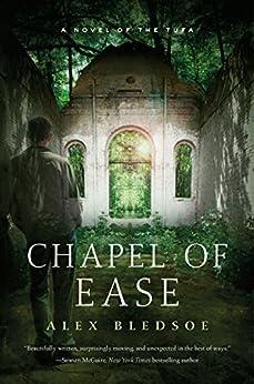 Chapel Ease Novel Tufa Novels ebook