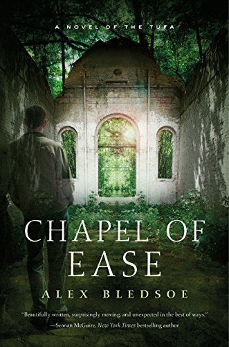 Chapel of Ease: A Novel of the Tufa (Tufa Novels Book 4)