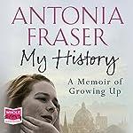 My History | Antonia Fraser