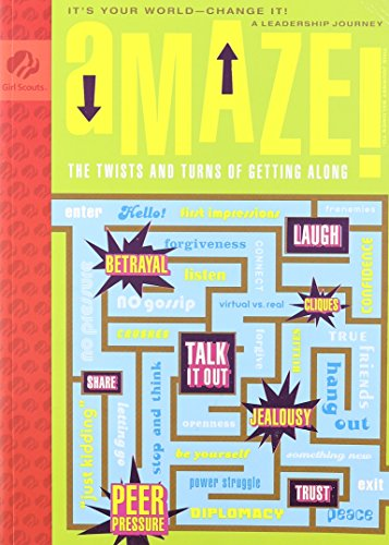 Amaze! The Twists and  Turns of Getting Along- It