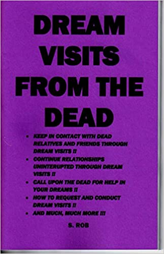 Dream visits from the dead: S  Rob: Amazon com: Books