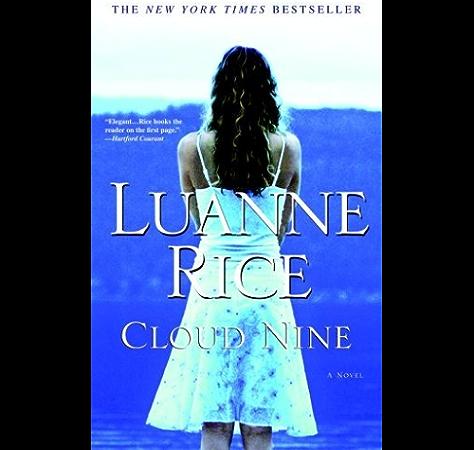Cloud Nine A Novel Kindle Edition By Rice Luanne Literature Fiction Kindle Ebooks Amazon Com