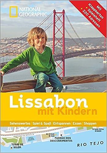 02d34e4d33fa9 National Geographic Familien Reiseführer Lissabon — Rulmeca Germany